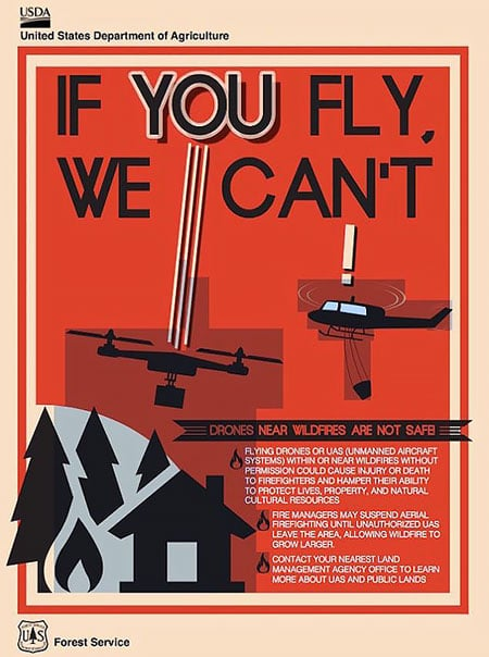 "US Forest Service ""If You Fly, We Can't"" poster"
