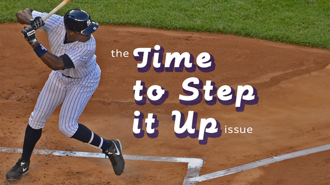 The Time to Step It Up issue of Dronin' On 04.28.18